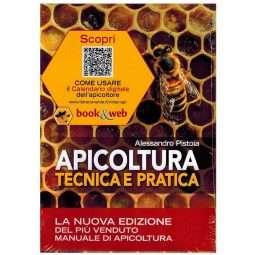 LIBRO: Apicoltura tecnica e pratica, tutela dell'apiario e qualità dei suoi prodotti. Alessandro Pistoia