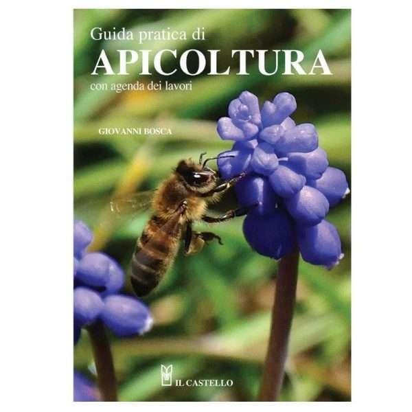 LIBRO: Guida pratica di apicoltura. Giovanni Bosca