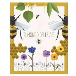 LIBRO: Il mondo delle api. Ediz. a colori  di Cristina Banfi