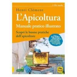 LIBRO: L'Apicoltura - Manuale Pratico Illustrato. Clement Henri