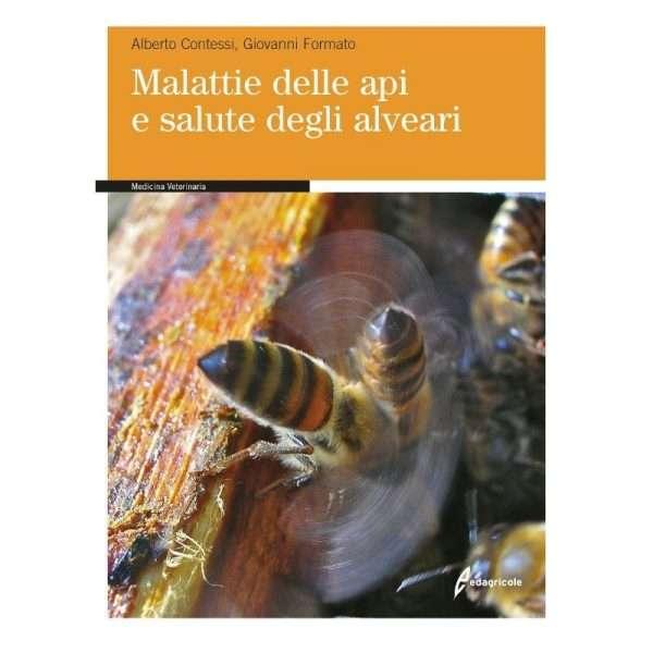 LIBRO: Malattie delle api e salute degli alveari. Alberto Contessi